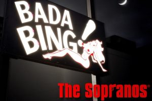 Bada Bing The Sopranos