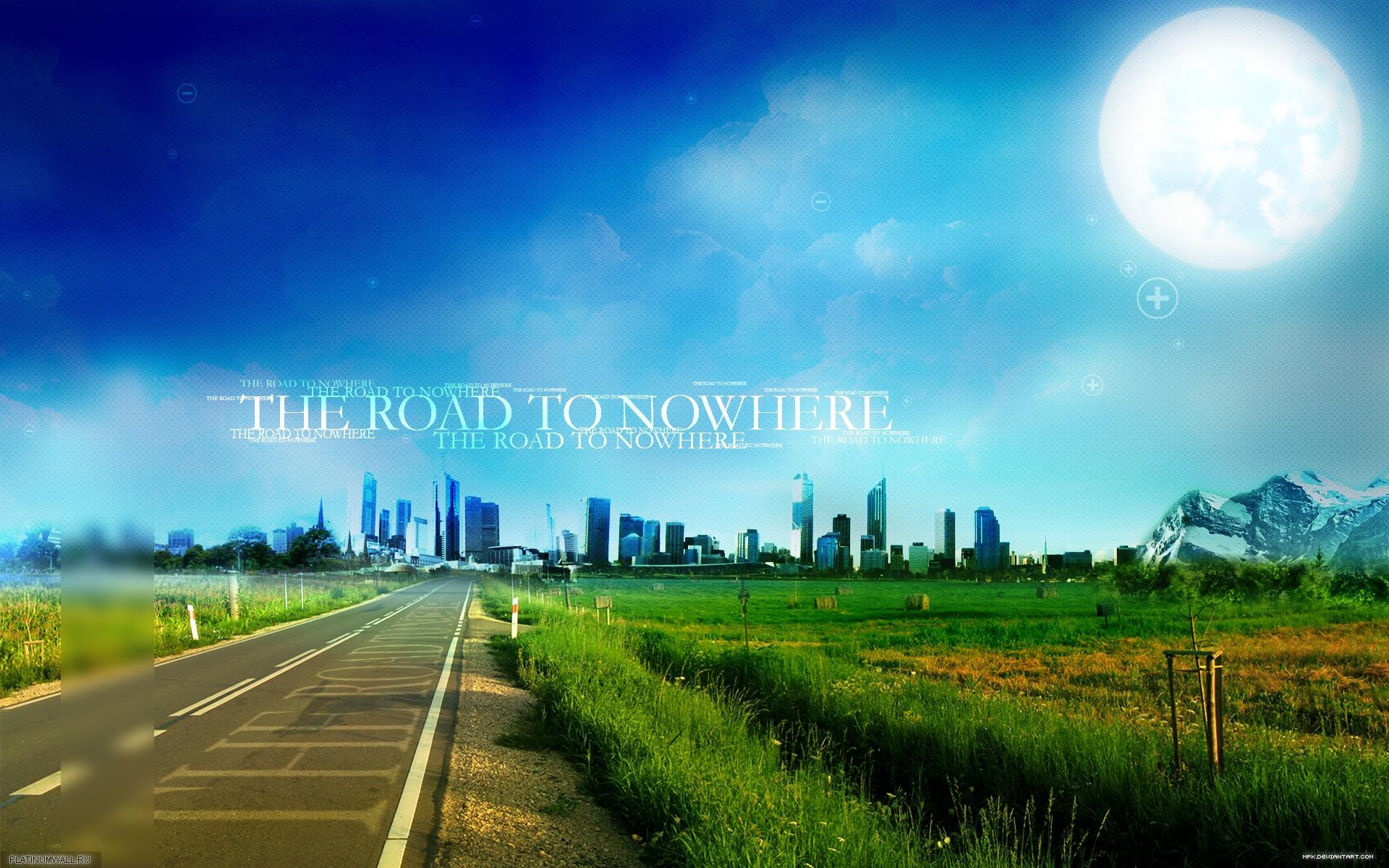 The Road To Nowhere Wide